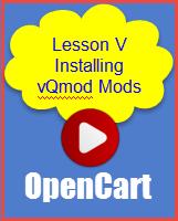 Lesson V Installing QVmod Mods